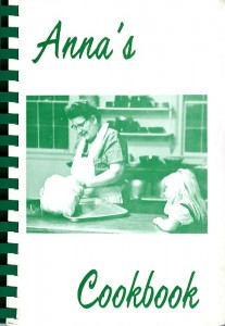 A limited number of copies of Anna's Cookbook are available for a contribution of $10.00. Please contact the Archives.